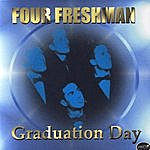 The Four Freshmen Graduation Day