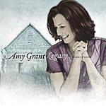 Amy Grant Legacy...Hymns & Faith