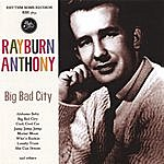 Rayburn Anthony Big Bad City