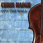 Chris Haigh Off The Wall