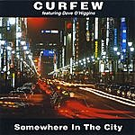 Curfew Somewhere In The City