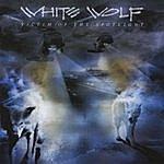 White Wolf Victim Of The Spotlight (European Import Release)