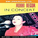 Munni Begum Munni Begum In Concert (Alternate Version)