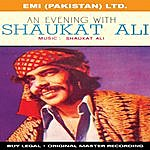 Shaukat Ali An Evening With Shaukat Ali