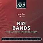 Artie Shaw & His Orchestra Big Band - The World's Greatest Jazz Collection: Vol. 82