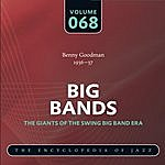 Benny Goodman & His Orchestra Big Band - The World's Greatest Jazz Collection: Vol. 68