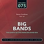 Benny Goodman & His Orchestra Big Band - The World's Greatest Jazz Collection: Vol. 75