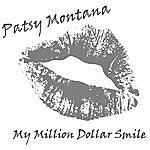 Patsy Montana My Million Dollar Smile