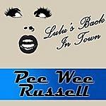 Pee Wee Russell Lulu's Back In Town