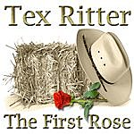 Tex Ritter The First Rose