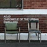 ADJD Chronicle Of The Urban Dwellers