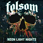 Folsom Neon Light Nights