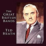 Ted Heath The Great British Bands