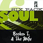 Booker T. & The MG's Soul Six Pack: Booker T. & The MG's