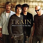 Train When I Look To The Sky (Radio Version)