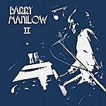 Barry Manilow Barry Manilow II