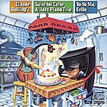 Claude Bolling Bolling: Suite For Cello And Jazz Piano Trio