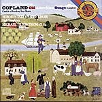 Michael Tilson Thomas Copland: Old American Songs & Canticle Of Freedom & Four Motets