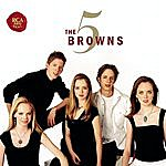 The 5 Browns The 5 Browns