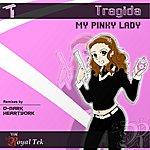 Tragida My Pink Lady