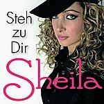 Sheila Steh Zu Dir