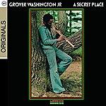 Grover Washington, Jr. A Secret Place