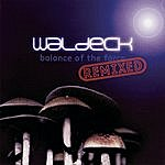 Waldeck Balance Of The Force Remixed