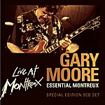 Gary Moore Essential Montreux (Live)