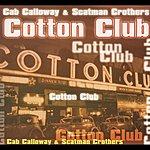 Cab Calloway The Cotton Club
