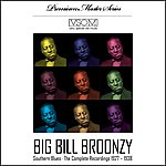 Big Bill Broonzy Southern Blues: The Complete Recordings, 1927-1938 (Remastered)