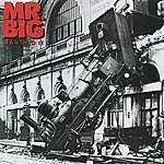 Mr. Big Lean Into It [Expanded]