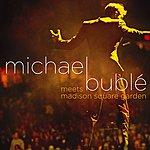 Michael Bublé Michael Bublé Meets Madison Square Garden (DMD)