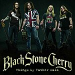 Black Stone Cherry Things My Father Said [Gold Mix]