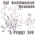Peggy Lee For Sentimental Reasons