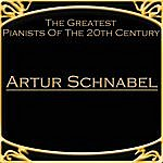 Artur Schnabel The Greatest Pianists Of The 20th Century - Artur Schnabel