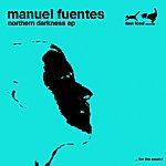 Manuel Fuentes Northern Darkness (Remixes Part 2)