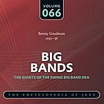 Benny Goodman & His Orchestra Big Band - The World's Greatest Jazz Collection: Vol. 66