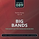 Tommy Dorsey & His Orchestra Big Band - The World's Greatest Jazz Collection: Vol. 89