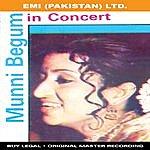 Munni Begum Munni Begum In Concert