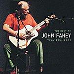 John Fahey The Best Of John Fahey: Vol. 2 1964-1983 (Remastered)
