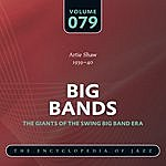 Artie Shaw & His Orchestra Big Band - The World's Greatest Jazz Collection: Vol. 79