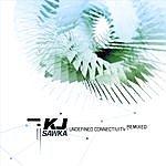 KJ Sawka Undefined Connectivity: Remixed