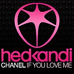 Chanel If You Love Me (5-Track Maxi-Single)