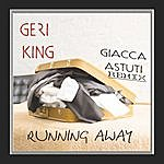 Geri King Running Away Giacca Astuti Remix