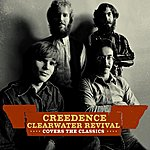 Creedence Clearwater Revival Creedence Clearwater Revival Covers The Classics (Digital EBooklet Version)