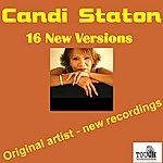 Candi Staton 16 New Versions