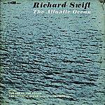 Richard Swift The Atlantic Ocean (3-Track Maxi-Single)