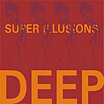 Deep Super Illusions