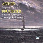 Houston Symphony Orchestra Bruckner: Symphony No. 6