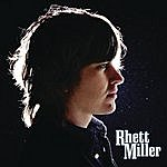 Rhett Miller Rhett Miller (Deluxe Edition)